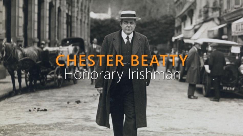 """""""Chester Beatty – Honorary Irishman"""" – RTE One, Fri 28th Dec 2018"""