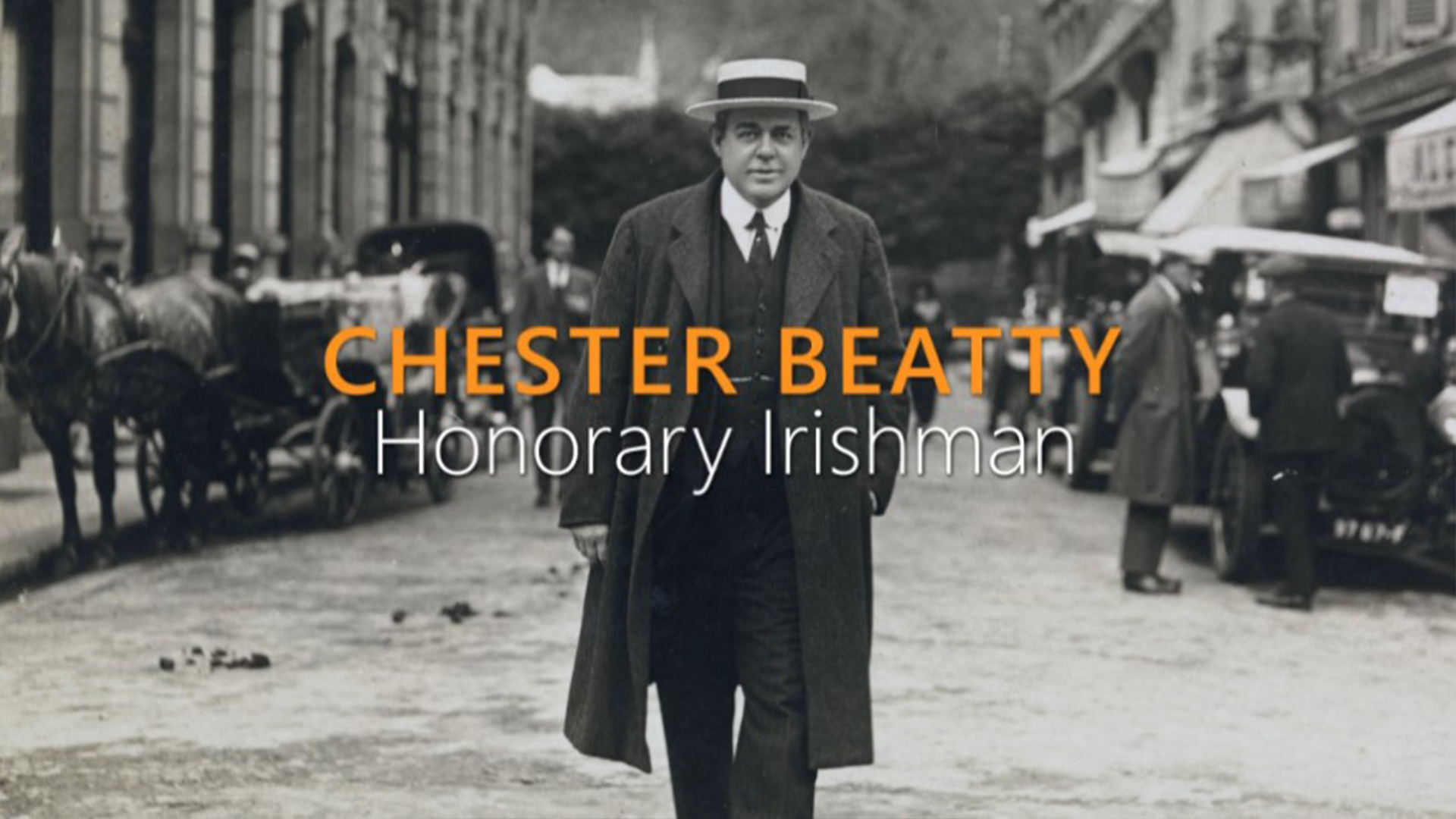 <span>TV</span>Chester Beatty &#8211; Honorary Irishman