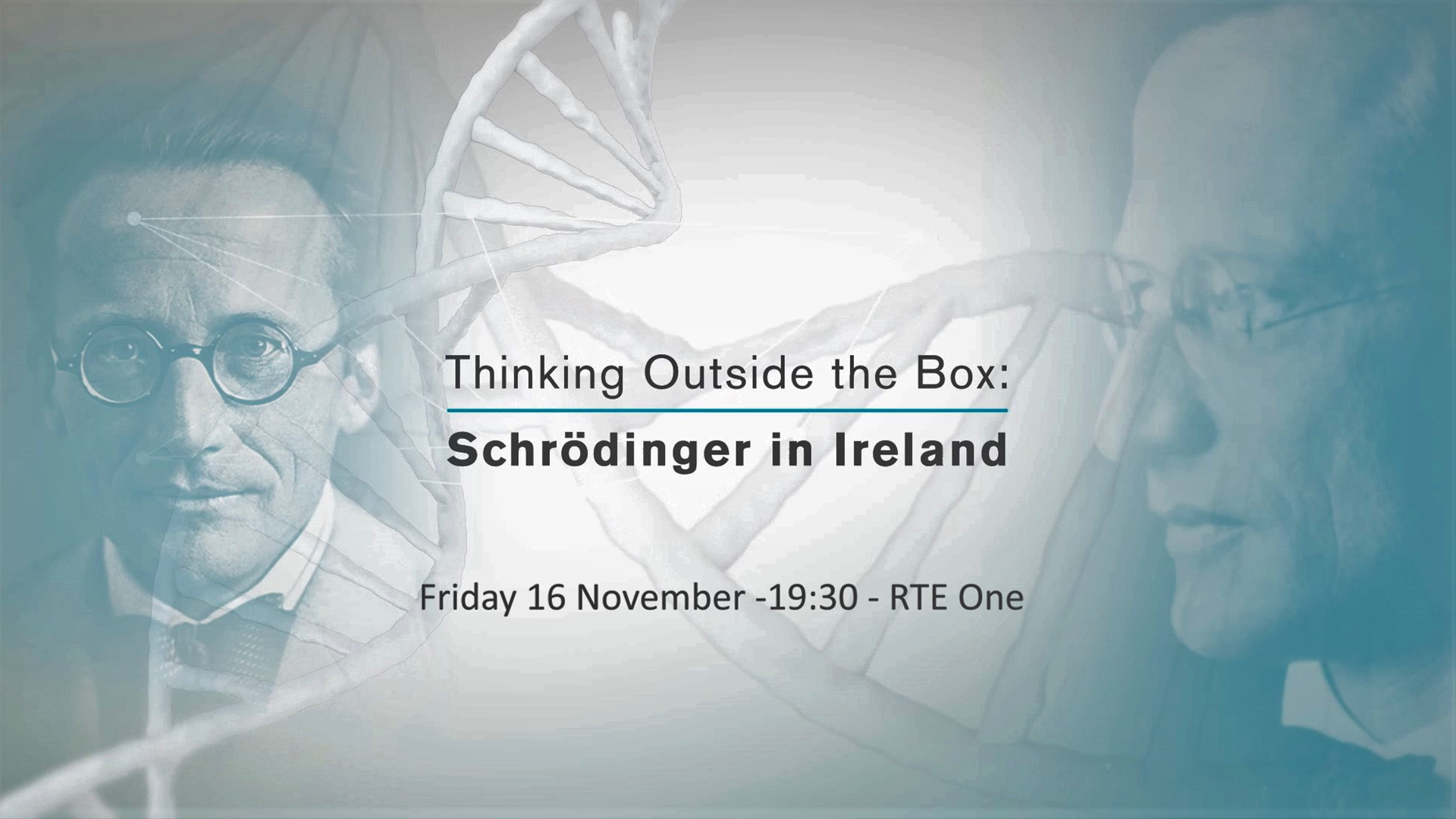 <span>Film</span>Thinking Outside the Box – Schrödinger in Ireland