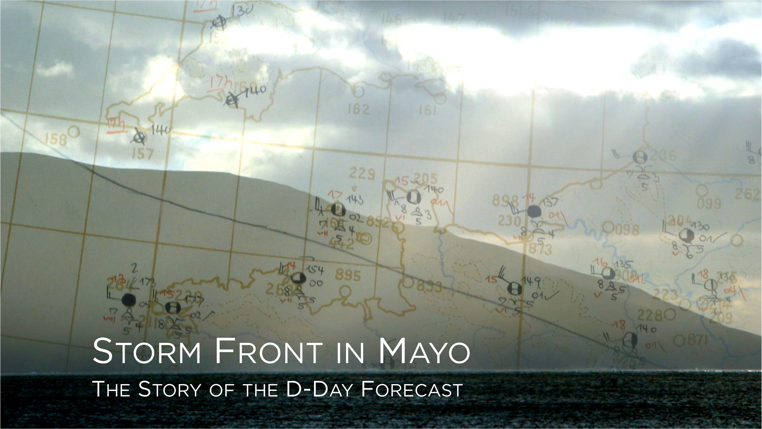 <span>TV</span>Storm Front in Mayo: The Story of the D-Day Forecast